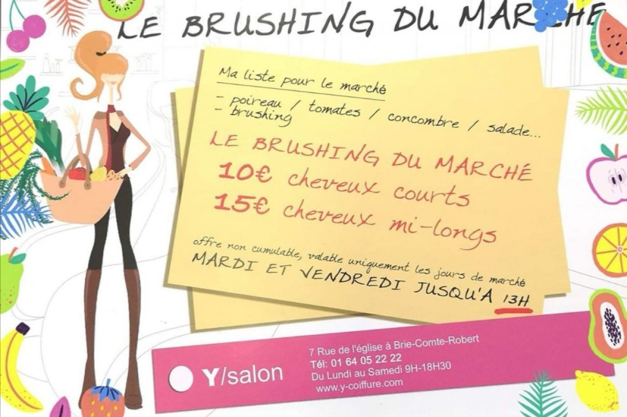 Y Salon - brushing du marché